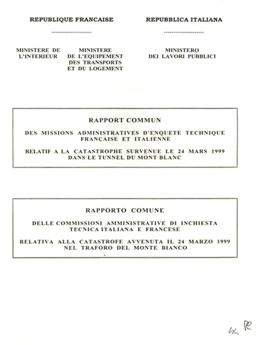 La prima pagina del Rapporto Comune della Commissione amministrativa di inchiesta italo-francese Cialdini-Marec sulla catastrofe del 24 Marzo 1999 nel Traforo del Monte Bianc